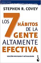 Los siete hábitos de la gente áltamente efectiva